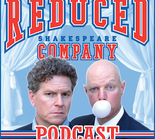 Jennifer on The Reduced Shakespeare Company Podcast